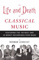 Cover of Lebrecht's Life and Death of Classical Music